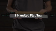 2-Handle Flat Tugs
